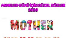 Anneler günü için güzel sözler 2020