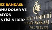 Merkez Bankasının işte yıl sonu Dolar tahmini