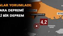 Uzmanlar yorumladı: Marmara depremi önemli bir deprem