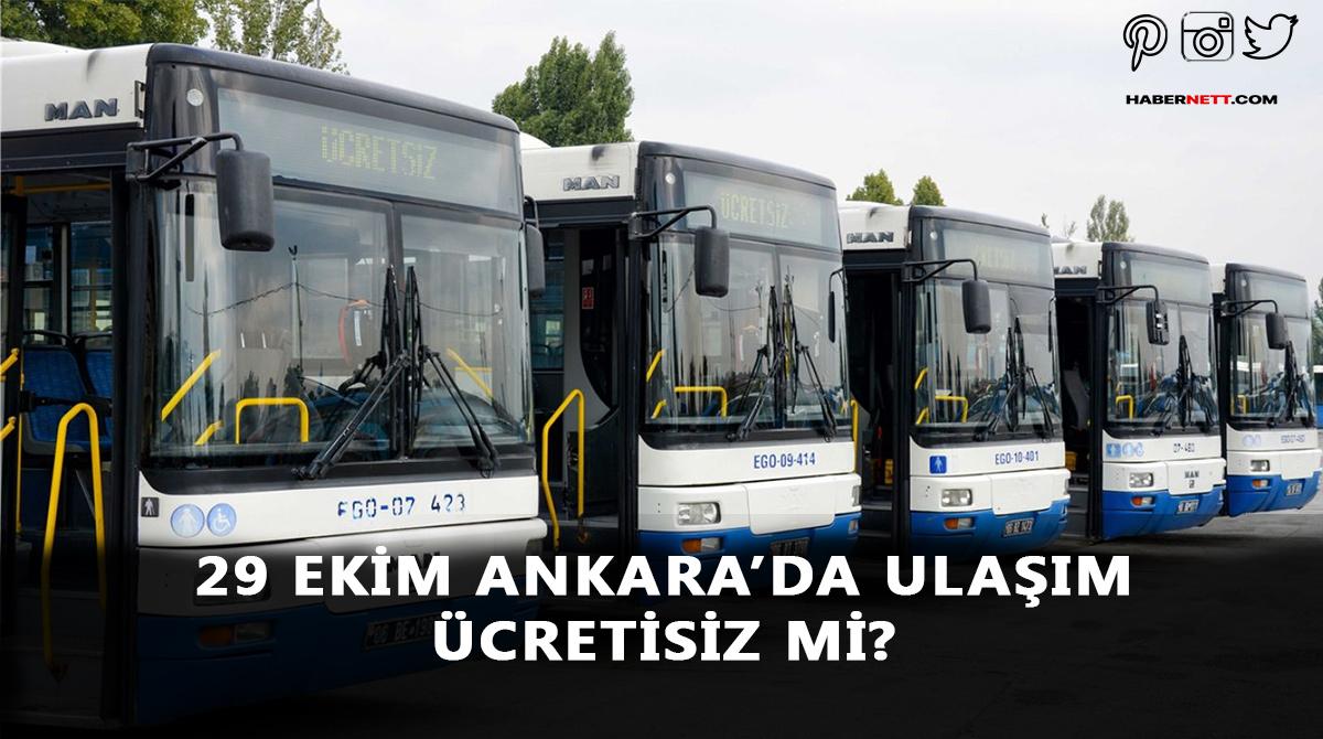 29 Ekim EGO, Metro, Ankaray ücretsiz mi?