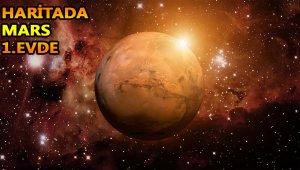 Haritada Mars 1. evde ne demek?