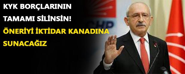 Kılıçdaroğlu, KYK borçlarının tamamı silinsin!