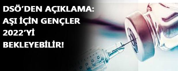 DSÖ'den açıklama aşı herkese yetmeyecek!