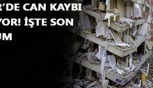 İzmir'de son durum! Can kaybımız yükseliyor