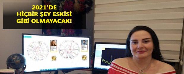 Astrolog Nilay Dinç: 2021'de hiçbir şey eskisi gibi olmayacak!
