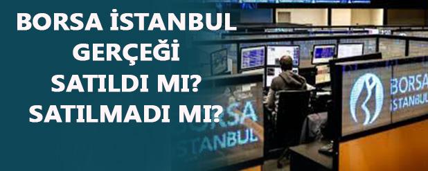 Borsa İstanbul gerçeği