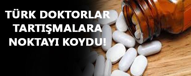 Türk doktorlar tartışmalara noktayı koydu