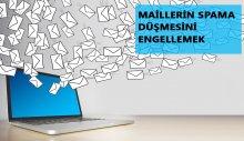 Maillerin spama düşmesini engellemek