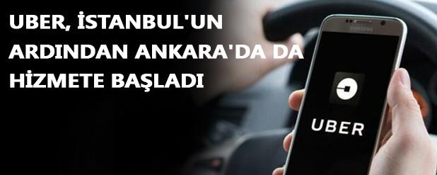 Uber, Ankara'da da hizmete başladı