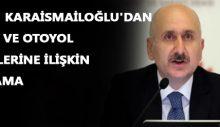 Bakan Karaismailoğlu'dan köprü ve otoyol ücretlerine ilişkin açıklama